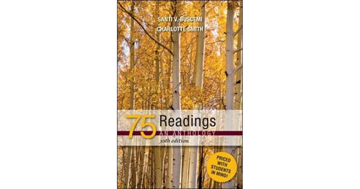 75 readings Find 9780073405896 75 readings an anthology 12th edition by buscemi et al at over 30 bookstores buy, rent or sell.