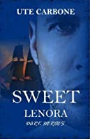 Sweet Lenora (Dark Heroes)