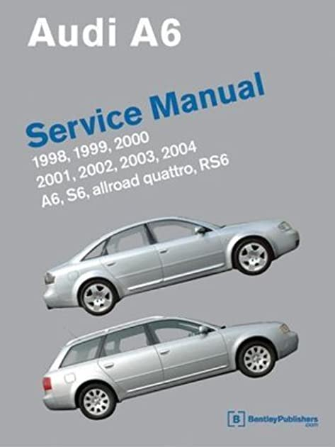 audi a6 service manual 1998 2004 includes a6 allroad quattro s6 rh goodreads com Audi Allroad 2005 Audi All Road