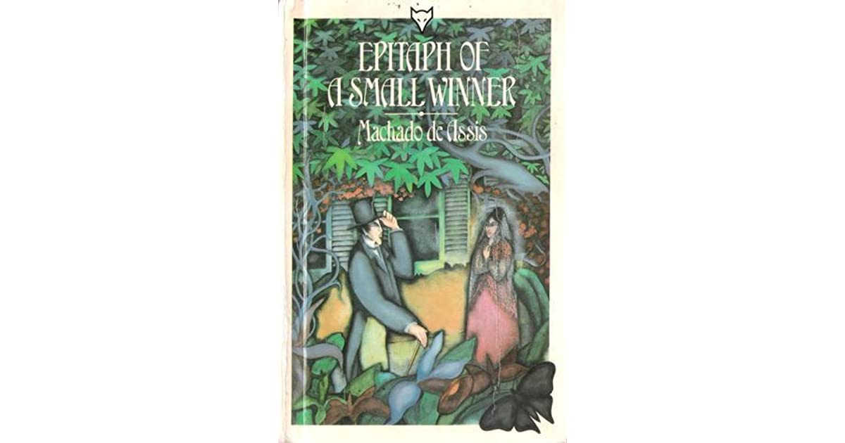 Epitaph of a Small Winner by Machado de Assis