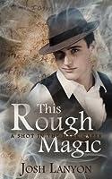 This Rough Magic (A Shot in the Dark, #1)