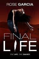 Final Life (The Final Life Series Book 1)