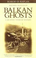 Balkan Ghosts (Departures)