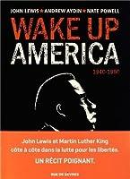 Wake Up America 1940-1960