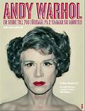 Andy Warhol: Andra röster, andra rum : En guide till 706 föremål på 2 timmar 56 minuter