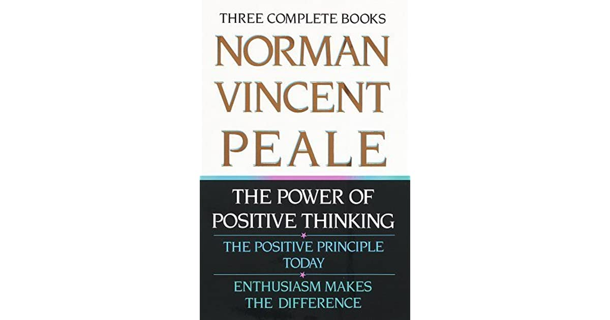 Norman vincent peale three complete books the power of positive norman vincent peale three complete books the power of positive thinking the positive principle today enthusiasm makes the difference by norman vincent fandeluxe Document