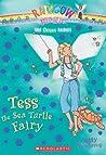 Tess the Sea Turtle Fairy (Rainbow Magic: Ocean Fairies, #4)