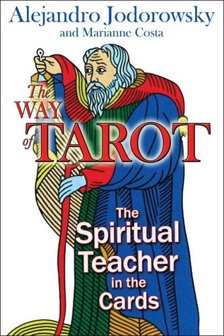 The Way of Tarot by Alejandro Jodorowsky