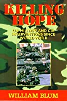 Killing Hope: U.S. Military & CIA Interventions Since World War II