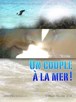 Un couple à la mer!