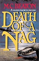 Death of a Nag (Hamish Macbeth, #11)