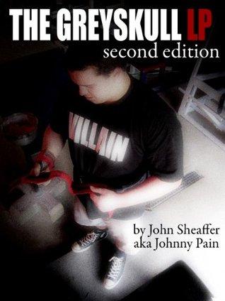 The Greyskull LP by John Sheaffer