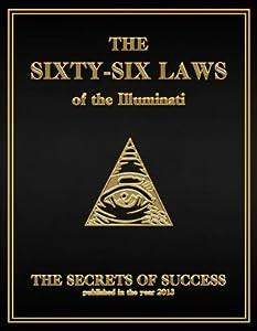 The 66 Laws of the Illuminati: The Secrets of Success