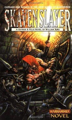 Skavenslayer (Gotrek & Felix #2)
