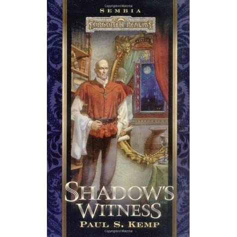 Shadows Witness Forgotten Realms Sembia 2 By Paul S Kemp