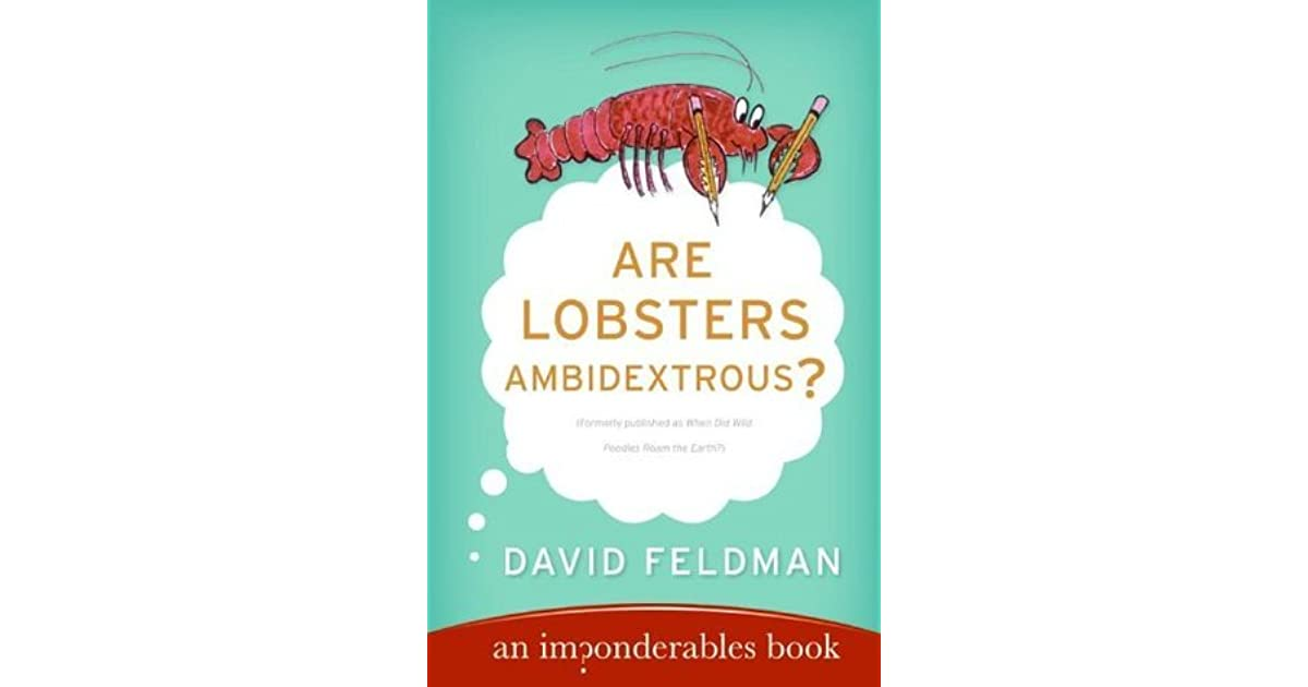 Are Lobsters Ambidextrous An Imponderables Book By border=
