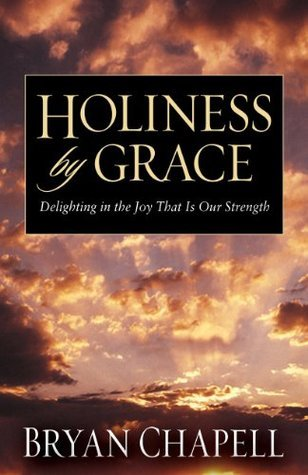 Holiness-by-Grace-Delighting-in-the-Joy-That-Is-Our-Strength