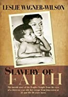 Slavery of Faith