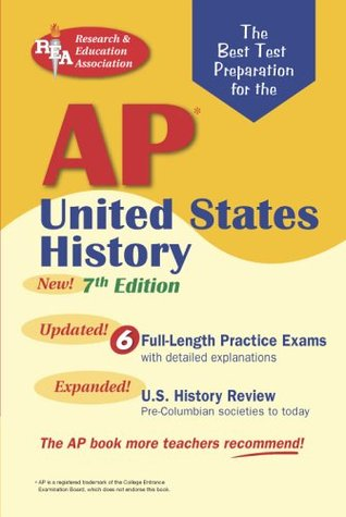 AP United States History (REA) The Best Test Prep for the AP Exam