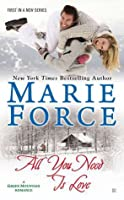 All You Need is Love (Green Mountain #1)