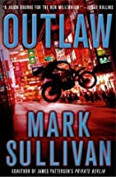 Outlaw (Robin Monarch, #2)