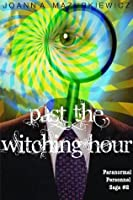 Past the Witching Hour (Paranormal Personnel Saga #2)