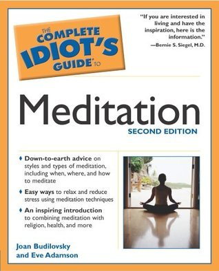 The Complete Idiots guide to meditation