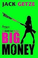 Big Money (Austin Carr Mystery)