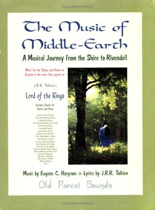 A Musical Journey from the Shire to Rivendell (The Music of Middle-Earth, Volume 1)