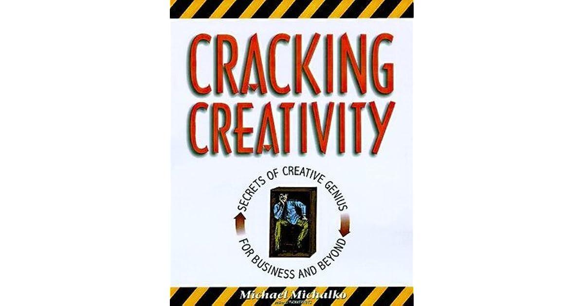 michael michalko cracking creativity