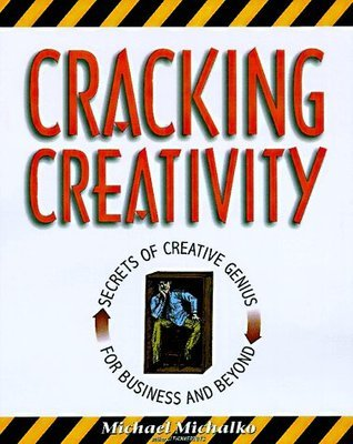 Cracking-Creativity-The-Secrets-of-Creative-Genius