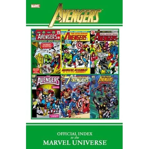Avengers: Official Index to the Marvel Universe by Marvel Comics