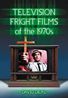 Television Fright Films of the 1970's