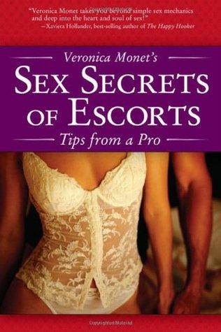 Veronica Monet's Sex Secrets of Escorts