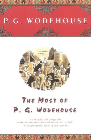 The Most of P.G. Wodehouse by P.G. Wodehouse