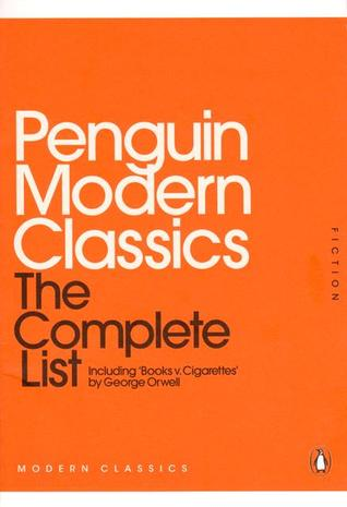 Penguin Modern Classics: The Complete List, Including 'Books v. Cigarettes'