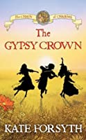 The Gypsy Crown (Chain of Charms #1)