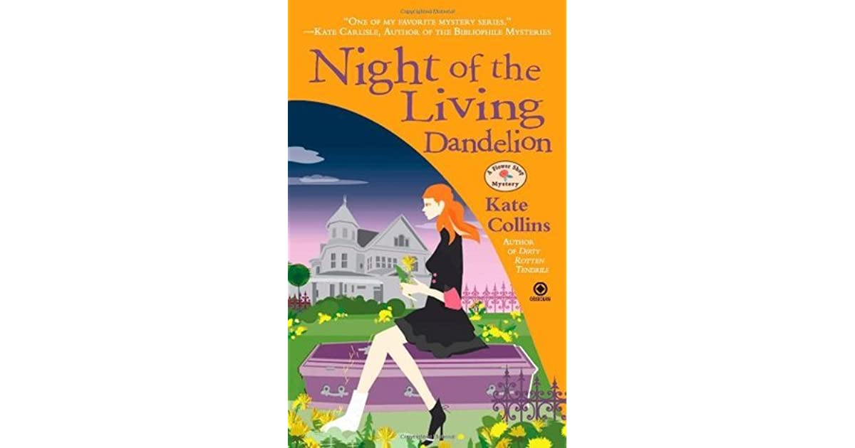 Night of the Living Dandelion (Flower Shop Mystery, Book 11)
