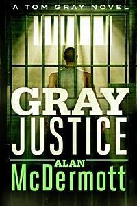 Gray Justice