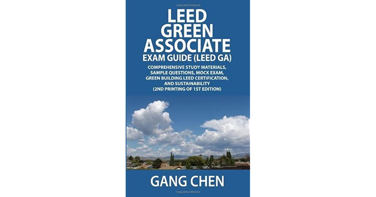 Leed Green Associate Exam Guide Leed Ga Comprehensive Study