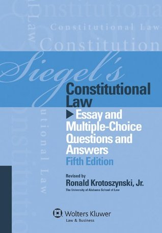 siegels constitutional law essay and multiple choice