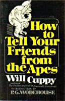 How to Tell Your Friends from the Apes