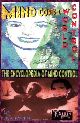 Jim Keith MIND CONTROL, WORLD CONTROL