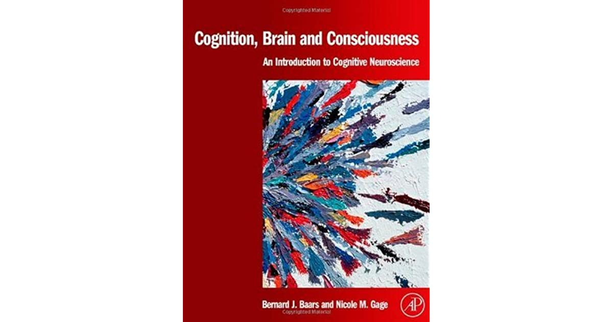 Cognition Brain And Consciousness Introduction To Cognitive