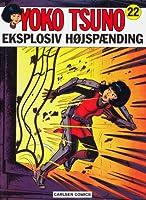 Eksplosiv højspænding (Yoko Tsuno, #22)