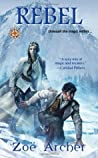 Rebel (The Blades of the Rose, #3)