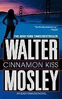 Cinnamon Kiss (Easy Rawlins #10)