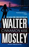 Cinnamon Kiss (Easy Rawlins #10)