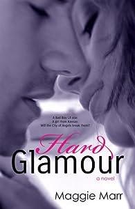 Hard Glamour (Glamour #1)