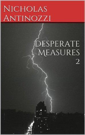 Desperate Measures 2